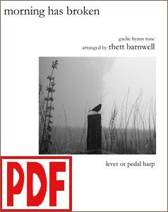 Morning has Broken by Rhett Barnwell <span class='red'>PDF Download</span>