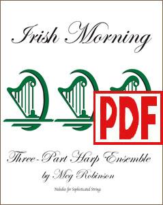 Irish Morning for harp ensemble by Meg Robinson <span class='red'>PDF Download</span>
