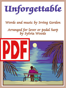 Unforgettable arranged for harp by Sylvia Woods PDF Download