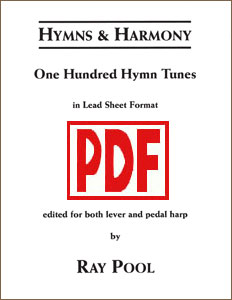 Hymns & Harmony: 100 Hymn Tunes in Lead Sheet Format by Ray Pool <span class='red'>PDF Download</span>