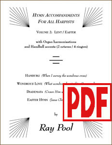 Hymn Accompaniments for All Harpists Vol. 2 (Lent and Easter)  by Ray Pool PDF Download