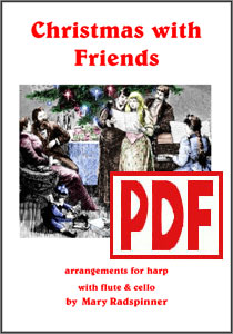 Christmas with Friends for harp and flute by Mary Radspinner <span class='red'>PDF Download</span>