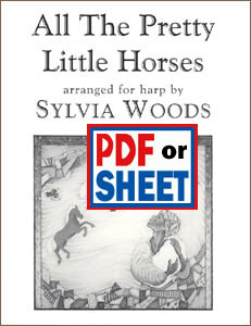 All the Pretty Little Horses arranged by Sylvia Woods