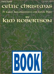 Celtic Christmas by Kim Robertson <span class='blue'>Book</span>