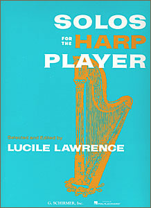 Solos for the Harp Player by Lucile Lawrence Book for pedal harp