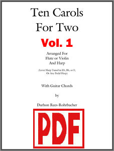 Ten Carols for Two Volume 1 for harp and flute or violin by Darhon Rees-Rohrbacher <span class='red'>PDF Download</span>
