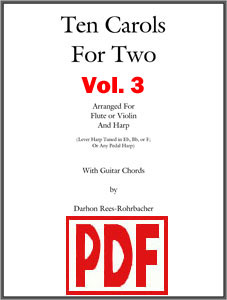 Ten Carols for Two Volume 3 for harp and flute or violin by Darhon Rees-Rohrbacher <span class='red'>PDF Download</span>