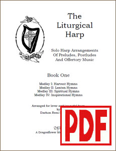 The Liturgical Harp Volume 1 by Darhon Rees-Rohrbacher <span class='red'>PDF Download</span>