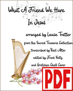 What a Friend We Have in Jesus for pedal harp by Louise Trotter <span class='red'>PDF Download</span>