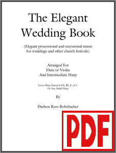 The Elegant Wedding by Darhon Rees-Rohrbacher for harp and flute or violin <span class='red'>PDF Download</span>