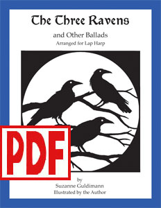 The Three Ravens and Other Ballads for lap harp by Suzanne Guldimann <span class='red'>PDF Download</span>