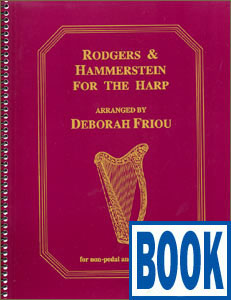 Rodgers and Hammerstein for the Harp <span class='blue'>Book</span> by Deborah Friou