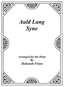 Auld Lang Syne sheet music by Deborah Friou