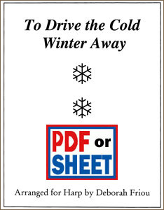 To Drive the Cold Winter Away arranged by Deborah Friou