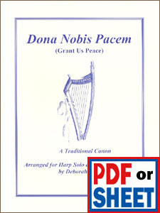 Dona Nobis Pacem arranged for solo harp or ensemble by Deborah Friou