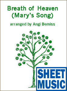 Breath of Heaven (Mary's Song) <span class='blue'>Sheet Music</span> arranged by Angi Bemiss