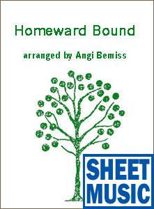 Homeward Bound <span class='blue'>Sheet Music</span> arranged by Angi Bemiss