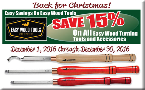 SAVE 15% On All Easy Wood Turning Tools and Accessories