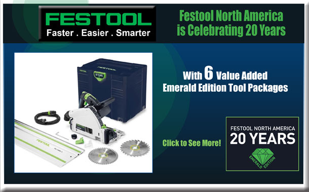 Festool North America is Celebrating 20 Years with 6 Value Added Emerald Edition Tool Packages
