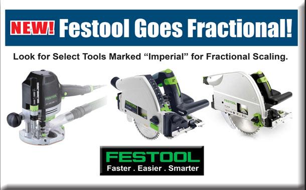 NEW! Festool Goes Fractional!