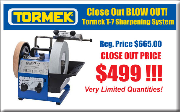 Close Out BLOW OUT! Tormek T-7 Sharpening System