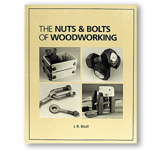 The Nuts & Bolts of Woodworking Book