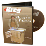 KREG: THE POCKET HOLE SOLUTION TO ROUTER TABLES WITH JOHN SILLOATS DVD