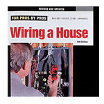 For Pros By Pros: Wiring A House Book