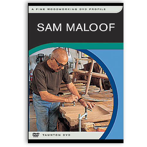 FINE WOODWORKING PROFILE: SAM MALOOF DVD