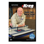 KREG ROUTER TABLE TIPS & TRICKS WITH MARK EATON DVD