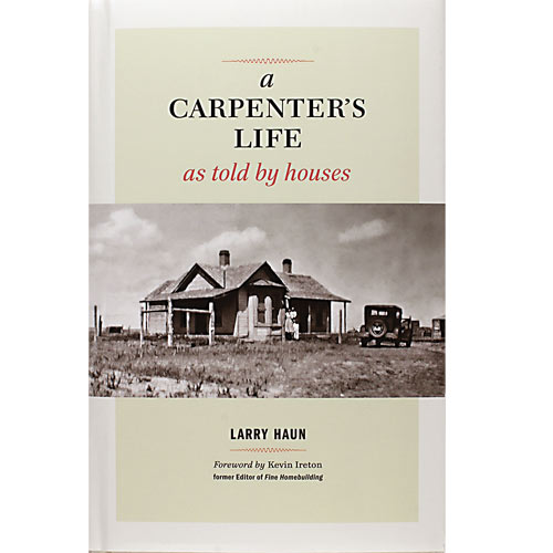 A CARPENTER'S LIFE: AS TOLD BY HOUSES BOOK