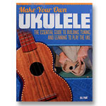 MAKE YOUR OWN UKELELE BOOK