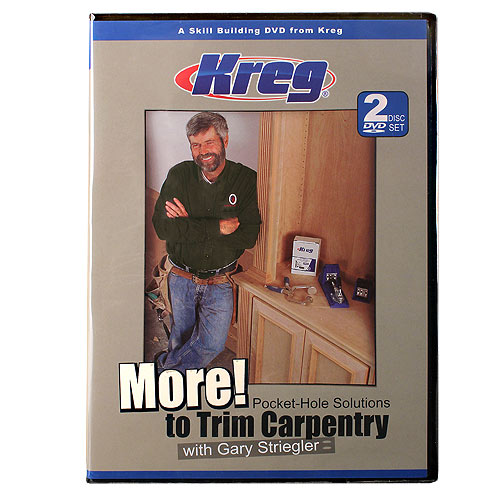 Kreg More Pocket Hole Solutions To Trim Carentry w/Gary Striegler DVD