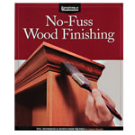 No-Fuss Wood Finishing Book