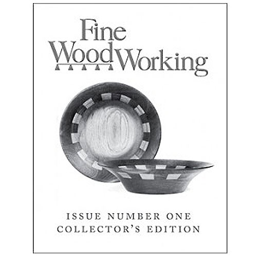 FINE WOODWORKING MAGAZINE COMMEMORATIVE FIRST ISSUE