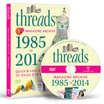 THREADS MAGAZINE 2014 ARCHIVE DVD-ROM