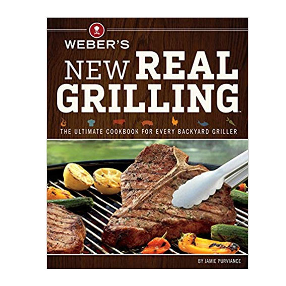 Weber's New Real Grilling Book