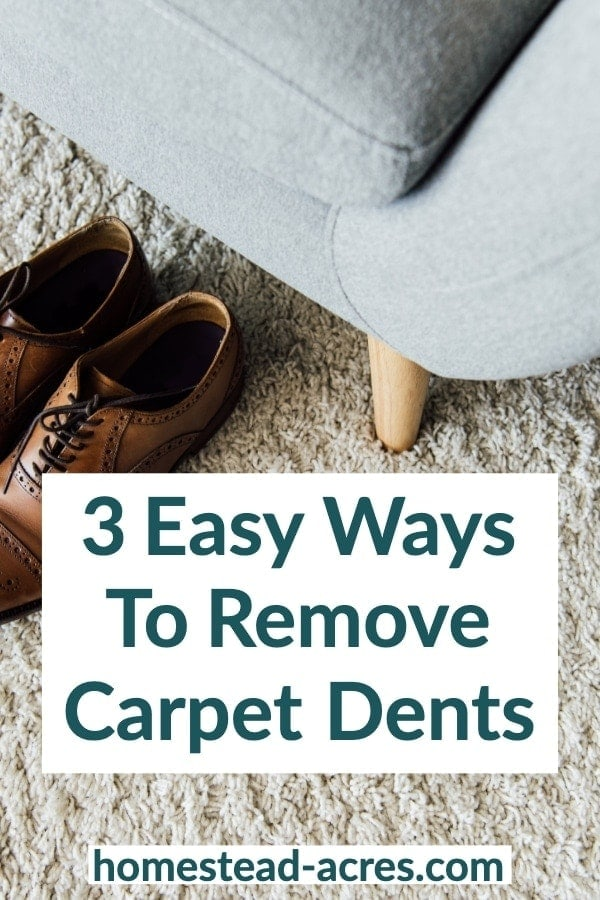 3 Easy Ways To Remove Carpet Dents text over laid on white carpet with a grey couch.