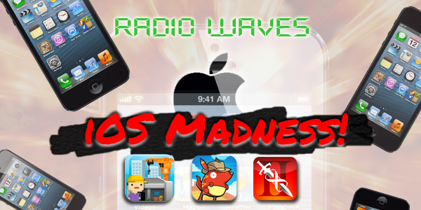 you got MADNESS in my iOS
