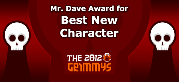 Mr. Dave Award for Best New Character