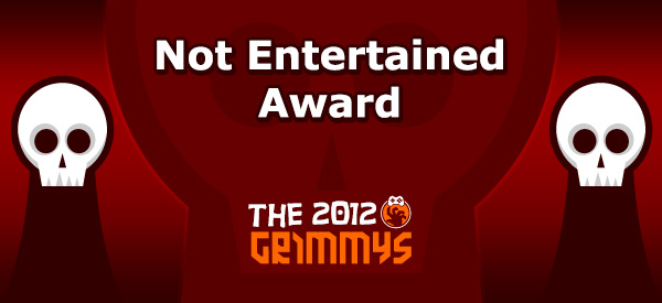 Not Entertained Award