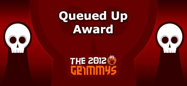 Queued Up Award