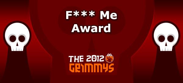 F*** Me Award