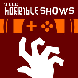 The Horrible Shows