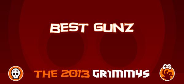 Best Gunz - The 2013 Grimmys