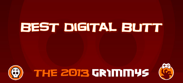 Best Digital Butt - The 2013 Grimmys
