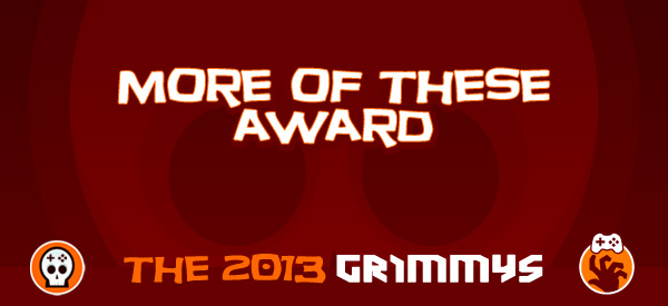More of These Awards - The 2013 Grimmys