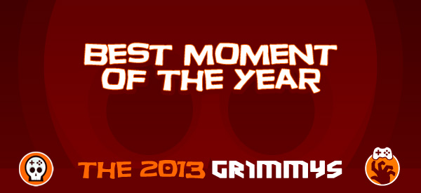 Best Moment of the Year - The 2013 Grimmys