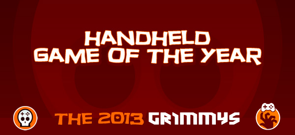 Handheld Game of the Year - The 2013 Grimmys