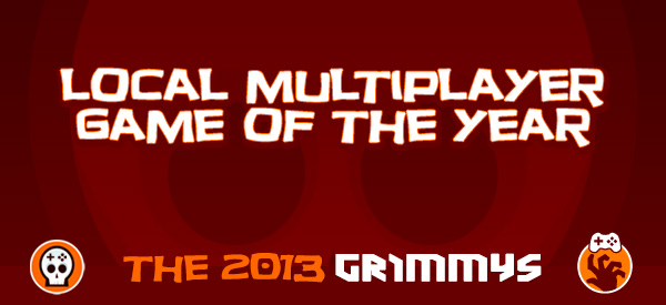 Local Multiplayer Game of the Year - The 2013 Grimmys